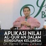 Dr. Hamid Fahmy Zarkasyi – Aplikasi Nilai Al-Qur'an dalam Kehidupan Keluarga
