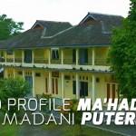 Video Profile Ma'had Bina Madani Puteri
