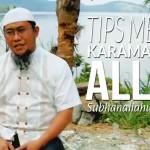 Tips Meraih Karamah dari Allah