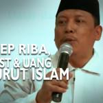 Konsep Riba, Interest & Uang Menurut Islam