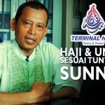 Haji dan Umroh Sesuai Tuntunan Sunnah