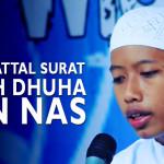Murattal Surat Adh Dhuha – An Nas
