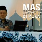 Masjid Tempat Terbaik di Muka Bumi