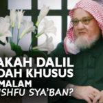 Adakah Dalil Ibadah Khusus di Malam Nishfu Sya'ban?