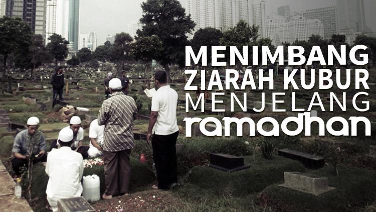 ziarah-kubur-menjelang-ramadhan-www.madanitv.net