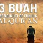3 Buah Mengikuti Petunjuk Al-Qur'an (Tafsir QS. Al-Maidah: 16)