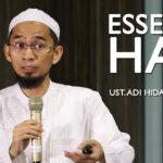 Esensi Ibadah Haji – Ust Adi Hidayat, Lc. MA