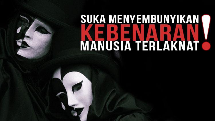 menyembunyikan-kebenaran-laknat-www.madanitv.net