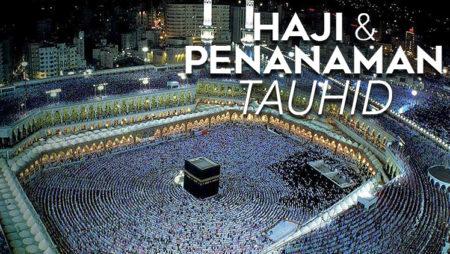 Haji dan Penanaman Tauhid
