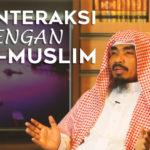 Berinteraksi dengan Non-Muslim