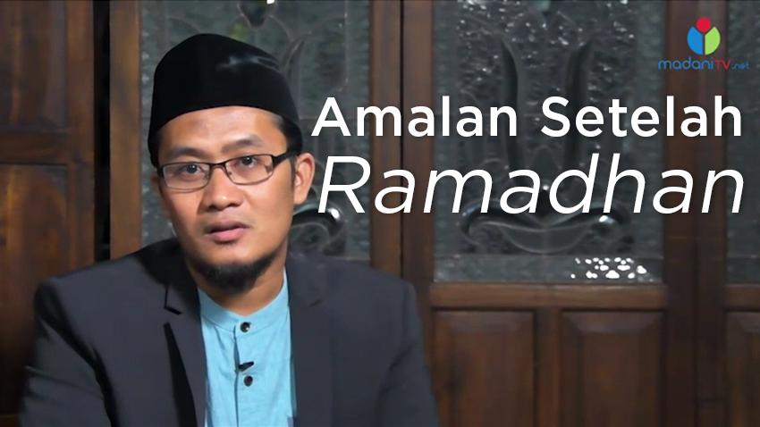 amalan-setelah-bulan-ramadhan-madanitv