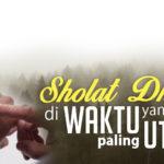 Sholat Dhuha Di Waktu Yang Paling Utama