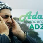 Adab Mendengarkan Adzan
